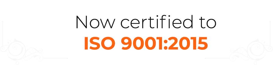Now certified to ISO 9001:2015